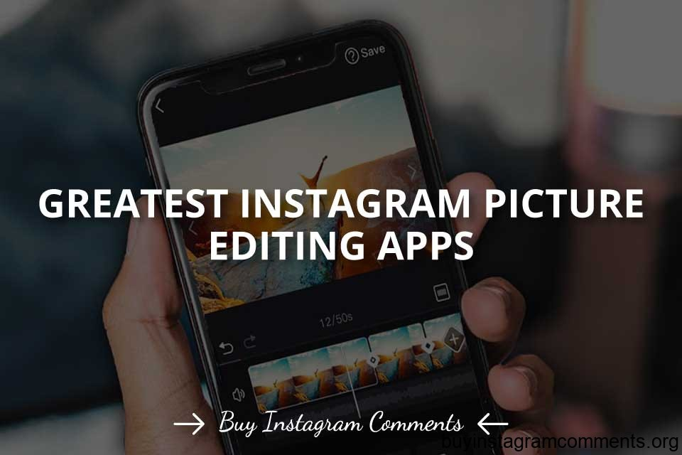 Greatest Instagram Picture Editing Apps