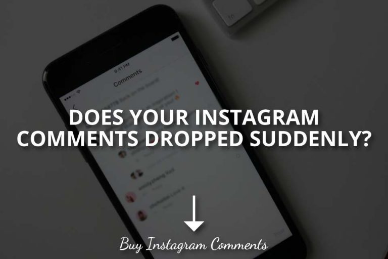 Does Your Instagram Comments Dropped Suddenly?