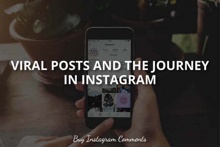 Viral Instagram Posts and the Journey in Instagram
