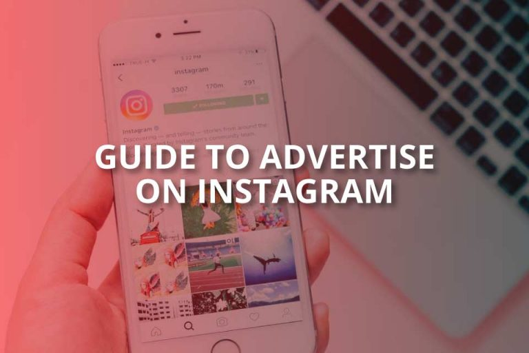 Guide to Advertise on Instagram (2020 Guide)