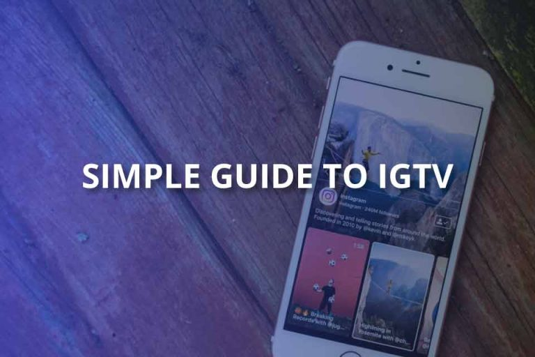 Simple Guide to IGTV (Brief & Definitive Guide)