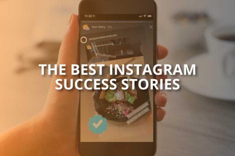 The Best Instagram Success Stories (Individuals List)