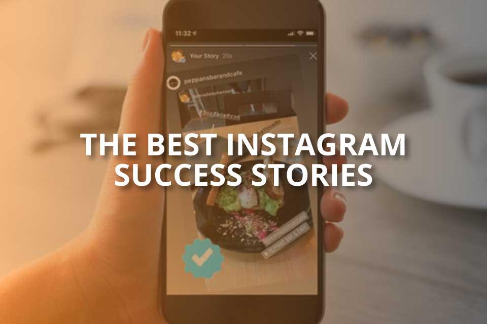 the best instagram success stories