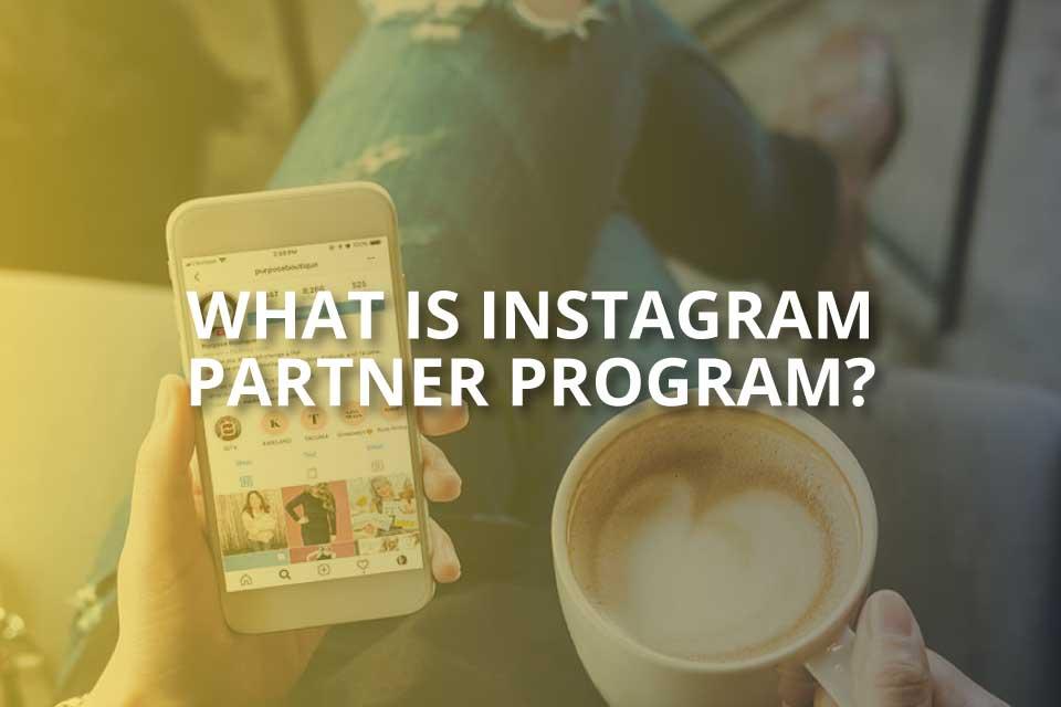 what is instagram partner program
